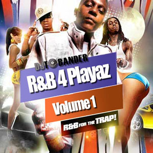 Dj Tobander RnB4Playaz Vol. 17 download